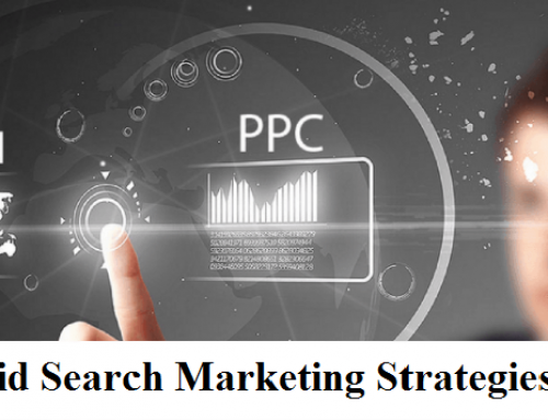 Top 10 Paid Search Marketing Strategies for 2019